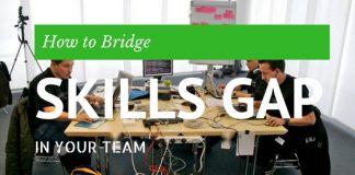 How Bridge Skills Gap in Team