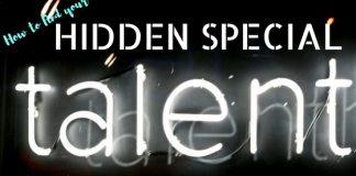 How Find Hidden Special Talent