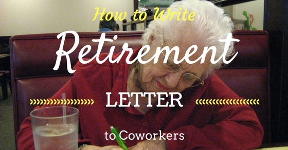 Retirement Letter to Coworkers