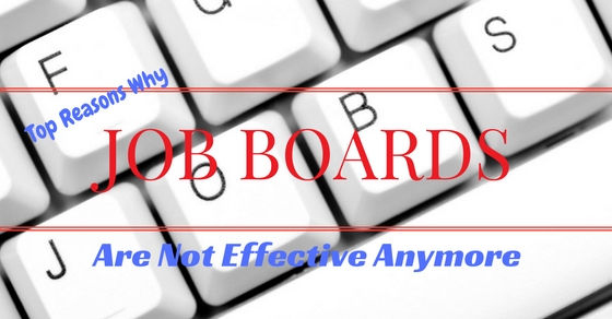 Why Job Boards Are Not Effective