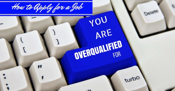 Applying for Overqualified Job