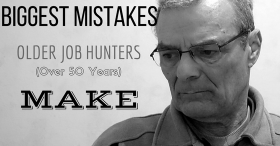 Biggest Mistakes Older Job Hunters Make