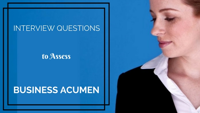 Business Acumen Interview Questions