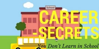 Career Secrets You Don't Learn in School