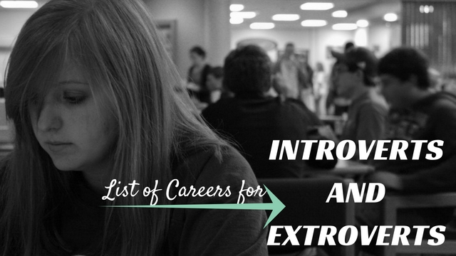 Careers for Introverts and Extroverts