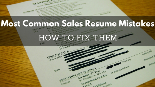 11 Most Common Sales Resume Mistakes & How To Fix Them - Wisestep