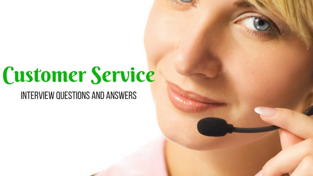 interview question and answer for customer service representative
