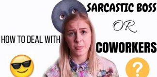 Dealing Sarcastic Boss or Coworkers