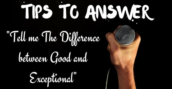 Difference between Good and Exceptional