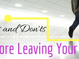 Dos Don'ts Before Leaving Job