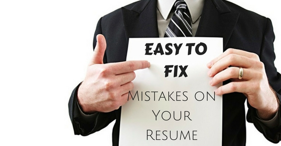 Easy to Fix Resume Mistakes