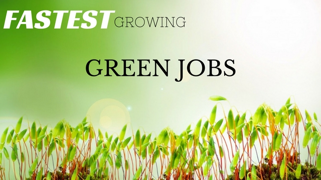 Fastest Growing Green Jobs