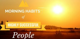 Highly Successful People Morning Habits