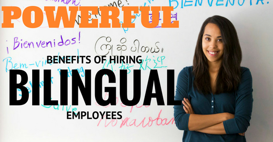 top 16 powerful benefits of hiring bilingual employees wisestep