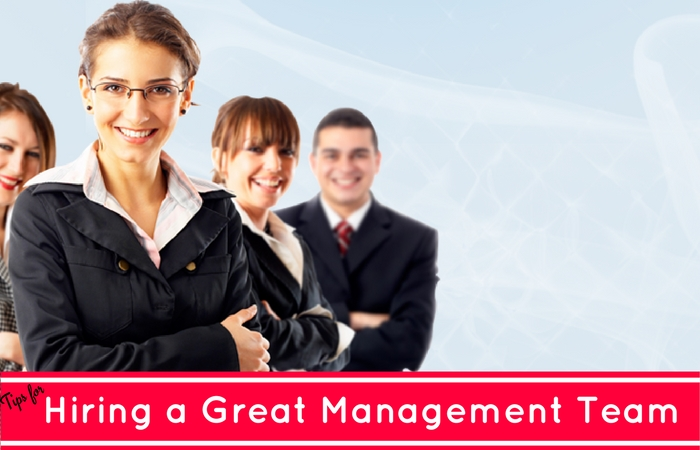 Hiring Great Management Team