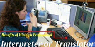 Hiring Interpreter or Translator Benefits