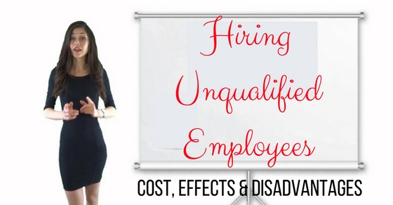 Hiring Unqualified Employees