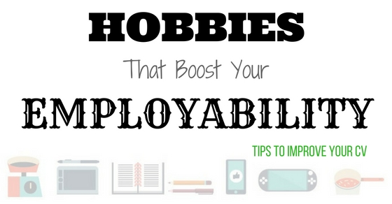 Hobbies That Boost Employability