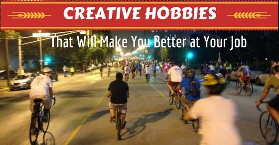 Hobbies That Make You Better