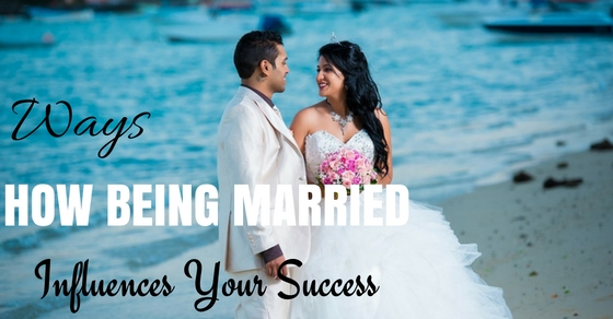 How Marriage Influence Success