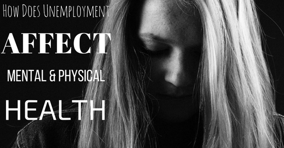 How Unemployment Affect Health