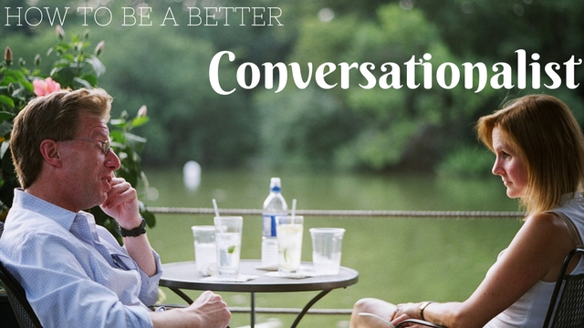 How to Be a Better Conversationalist