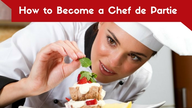 How to Become a Chef de Partie