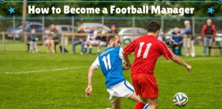 How to Become a Football Manager
