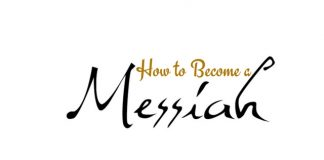 How to Become a Messiah