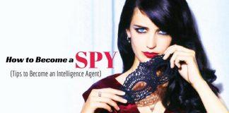 How to Become a Spy