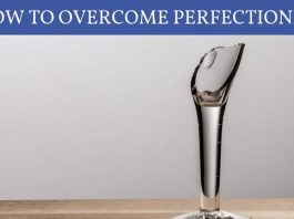How to Overcome Perfectionism