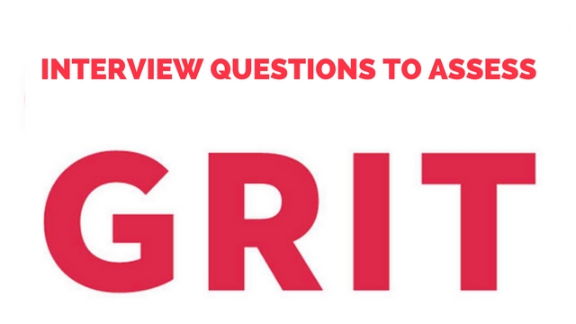 Interview Questions to Assess Grit
