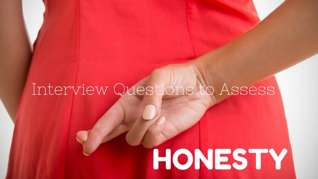 Interview Questions to Assess Honesty