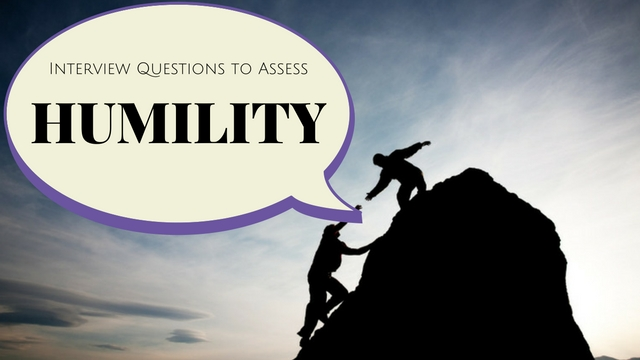 Interview Questions to Assess Humility