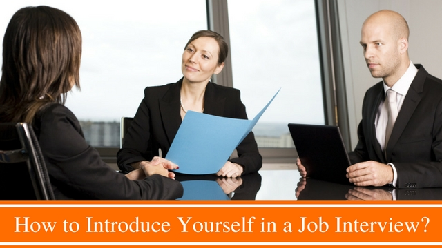 Introduce Yourself in Job Interview
