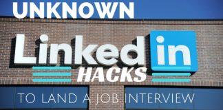 Job Seekers Unknown LinkedIn Hacks
