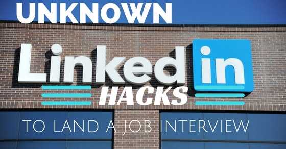 Job Seekers Unknown LinkedIn Hacks