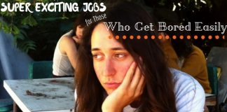 Jobs for Those Who Get Bored