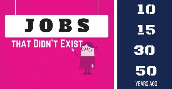 Jobs that Didn't Exist