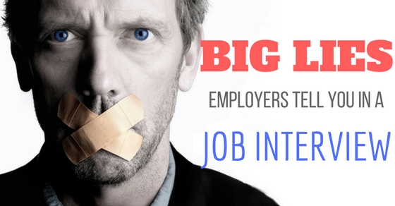 Lies Employers Tell in Job Interview