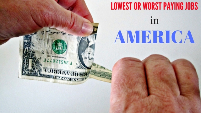 Lowest Paying Jobs in America