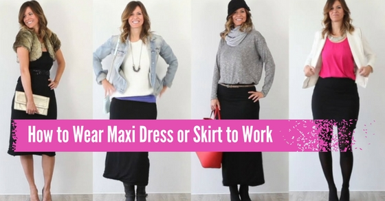 Maxi Dress or Skirt to Work