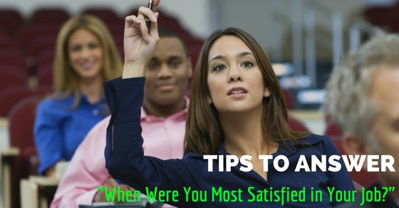 Most Satisfied in Your Job