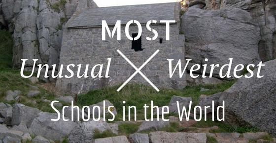 Most Unusual Schools in World