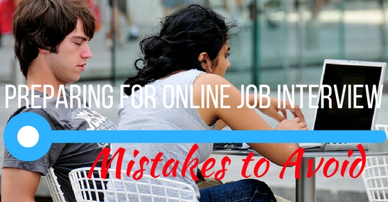 Online Job Interview Mistakes to Avoid