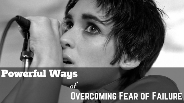 Overcoming Fear of Failure