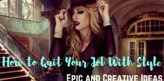 Quitting Your Job with Style