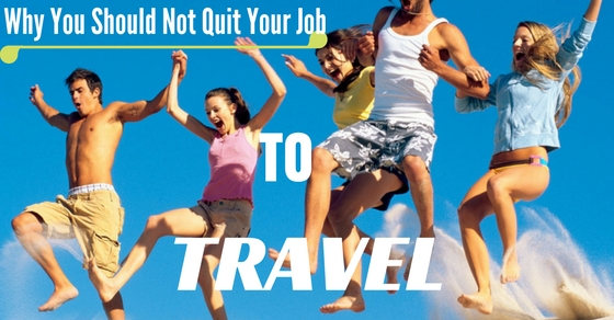 Quitting job to travel world