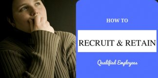 Recruiting Retaining Qualified Employees