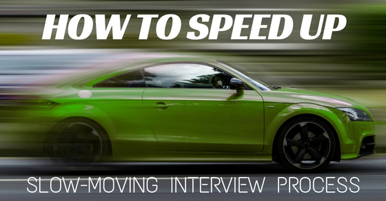 speed up slow interview process